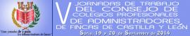 V JORNADAS DE TRABAJO DEL CONSEJO DE COLEGIOS PROFESIONALES DEDE ADMINISTRADORES DE FINCAS DE CASTILLA Y LEÓN