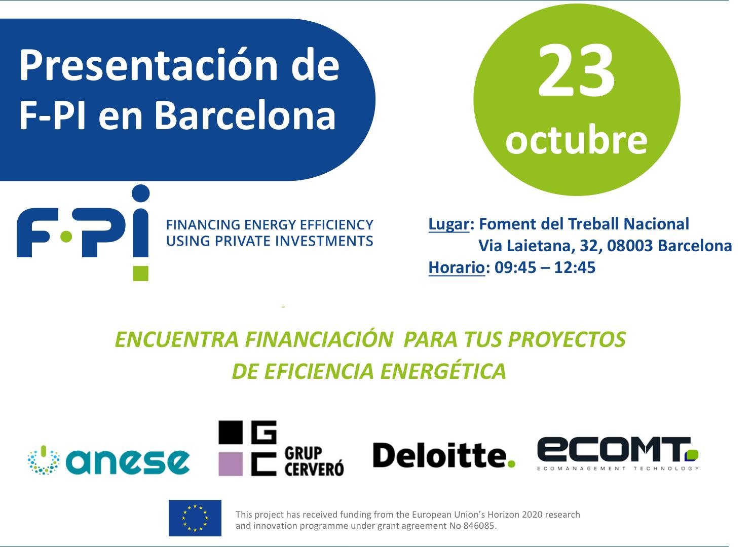 El proyecto F-PI será presentado en Barcelona