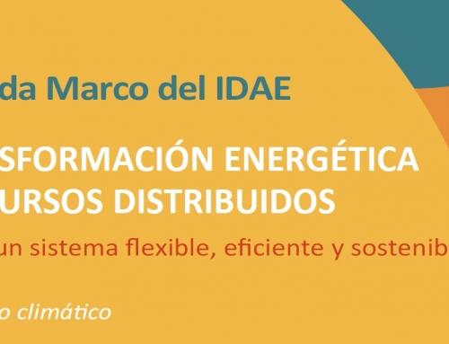 Jornada Macro del IDAE: Transformación energética y recursos distribuidos