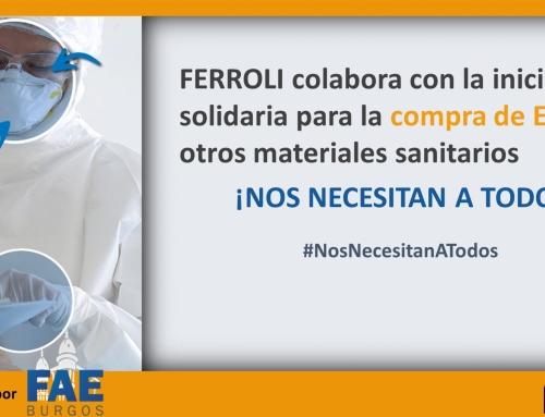 Ferroli colabora con la iniciativa solidaria de FAE Burgos para la compra de materiales sanitarios. #NosNecesitanATodos