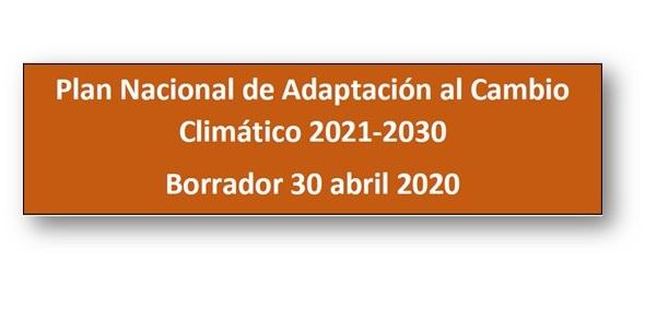 El MITECO publica el borrador del Plan Nacional de Adaptación al Cambio Climático (PNACC) 2021-2030 para construir un país más resiliente a los impactos del cambio climático.