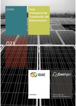 El IDAE publica una nueva versión, actualizada y completada, de la Guía Profesional de Tramitación del Autoconsumo