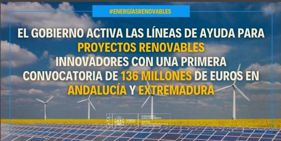 El Gobierno activa las líneas de ayuda para proyectos renovables innovadores con una primera convocatoria de 136 millones de euros en Andalucía y Extremadura