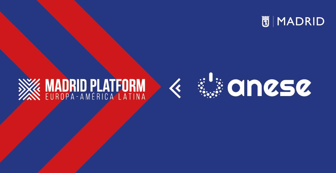 ANESE presenta a sus socios la alianza con Madrid Platform, HUB internacional de negocios para Iberoamérica