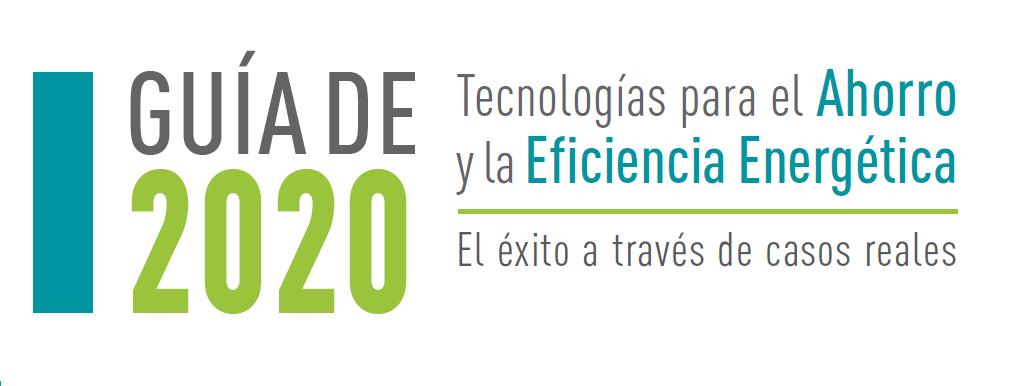 """ANESE presenta su """"Guía de Tecnologías para el Ahorro y la Eficiencia energética 2020"""""""