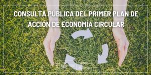 El MITECO abre la consulta pública del primer Plan de Acción de Economía Circular