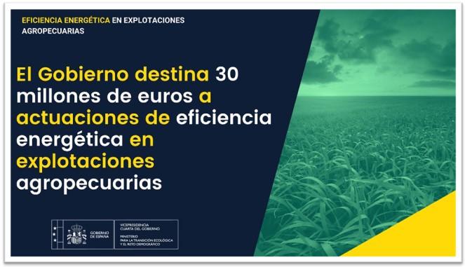 El Gobierno destina 30 millones de euros a actuaciones de eficiencia energética en explotaciones agropecuarias