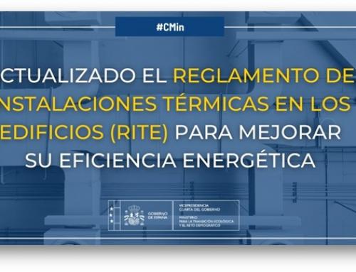 El Gobierno actualiza el Reglamento de Instalaciones Térmicas en los Edificios (RITE) para contribuir al objetivo de mejora de la eficiencia energética del PNIEC