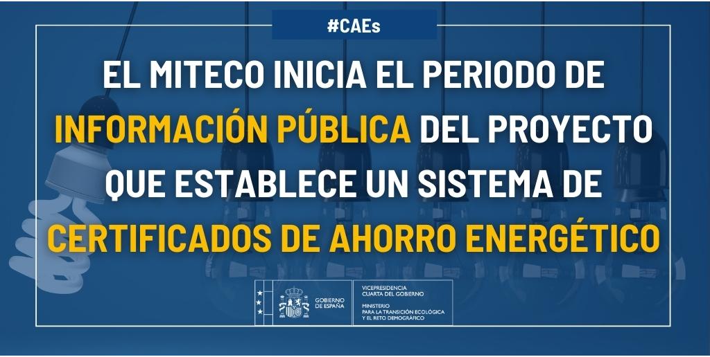 El MITECO inicia el periodo de información pública del proyecto normativo que establece un sistema de Certificados de Ahorro Energético