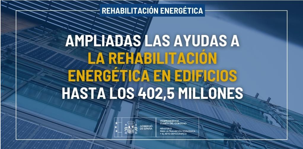 Se amplían las ayudas a la rehabilitación energética en edificios existentes hasta los 402,5 millones