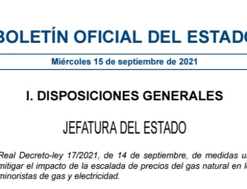 Publicación del RD 17/2021 de  medidas  urgentes  para mitigar  el  impacto  de  la  escalada  de  precios  del  gas  natural  en  los  mercados minoristas de gas y electricidad